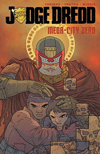 Judge Dredd: Mega-City Zero Vol. 3 …