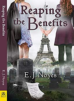 Reaping the Benefits by [E. J. Noyes]
