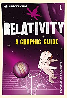 Introducing Relativity: A Graphic Guide (Introducing...) by [Bruce Bassett, Ralph Edney]