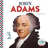 John Adams (The United States Presidents)