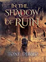 In The Shadow of Ruin (The Fractured Kingdom)