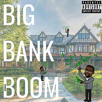 Big Bank Boom