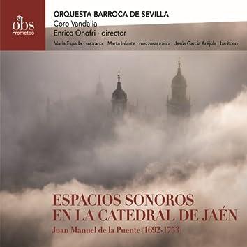 Juan Manuel de la Puente (1692-1753): Espacios Sonoros en la Catedral de Jaén