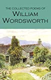 Wordsworth, W: The Collected Poems of William Wordsworth (Wordsworth Collection) - William Wordsworth