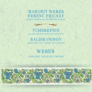 Fricsay Conducts Rachmaninov, Tcherepnin & Weber
