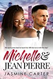 Michelle and Jean Pierre: Clean BWWM Marriage Romance (Clean Love Series Book 3)