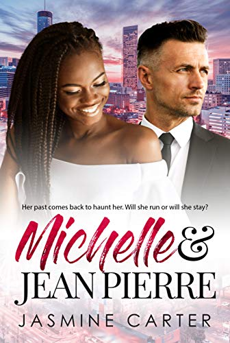 Michelle and Jean Pierre: Clean BWWM Marriage Romance (Clean Love Book 3) (English Edition)
