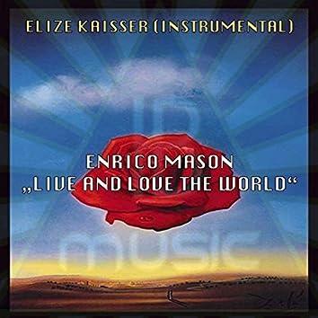 Love and Live the World (Radio Edit)