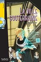La ville souterraine - Book + CD MP3