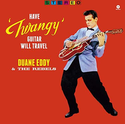 Have Twangy Guitar Will Travel [Disco de Vinil]