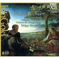 Berlioz: L'Enfance du Christ (Orchestre des Champs-Elysees/Herreweghe) by La Chapelle Royale (2011-07-12)