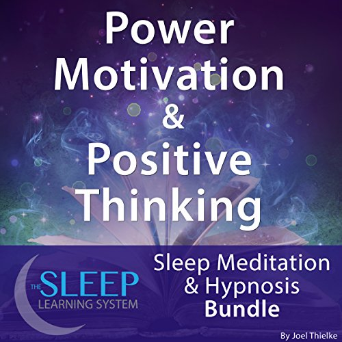 Power Motivation & Positive Thinking: Sleep Meditation & Hypnosis Bundle audiobook cover art