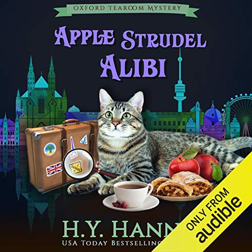 Apple Strudel Alibi: Oxford Tearoom Mysteries, Book 8