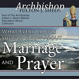 What Every Couple Should Know About Marriage and Prayer cover art
