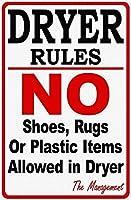 Dryer Rules メタルポスター壁画ショップ看板ショップ看板表示板金属板ブリキ看板情報防水装飾レストラン日本食料品店カフェ旅行用品誕生日新年クリスマスパーティーギフト