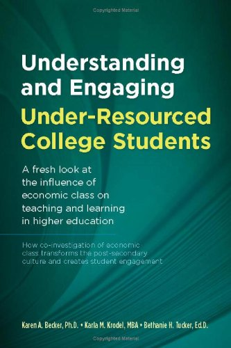 Understanding and Engaging Under-Resourced College Students
