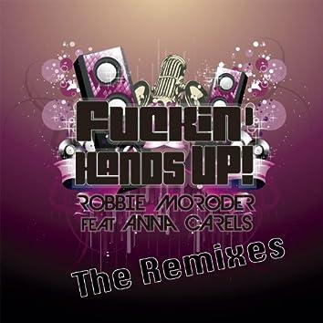 Fuckin' Hands Up! (The Remixes)