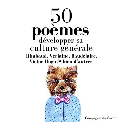 Développer sa culture générale avec 50 poèmes classiques cover art