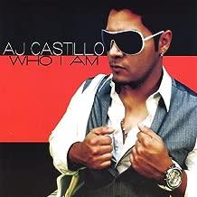 Who I Am by Aj Castillo
