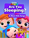 Are You Sleeping & More Kids Songs - Little Angel