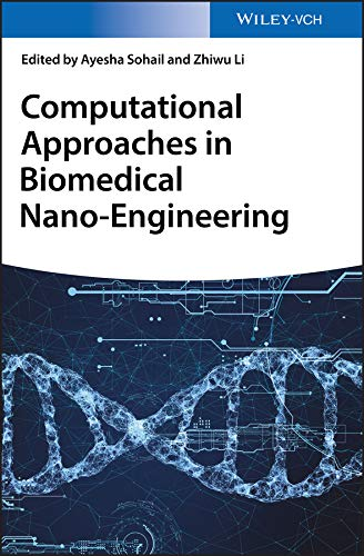 Computational Approaches in Biomedical Nano-Engineering (English Edition)