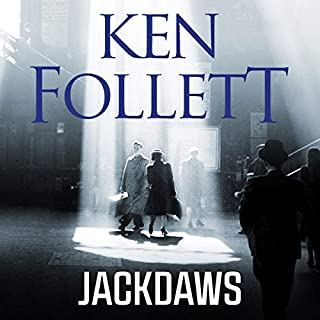 Jackdaws                   By:                                                                                                                                 Ken Follett                               Narrated by:                                                                                                                                 Emilia Fox                      Length: 17 hrs and 10 mins     15 ratings     Overall 4.7