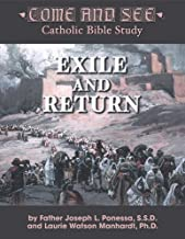 Come and See: Exile and Return (Come and See: Catholic Bible Study)