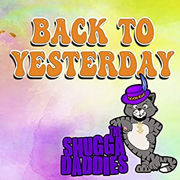 Back to Yesterday