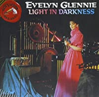 Evelyn Glennie: Light in Darkness by RICHARD STRAUSS