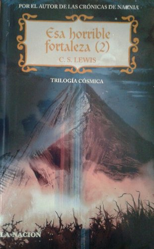 T/C - Esa Horrible Fortaleza 2 - Trilogia Cosmi... [Spanish] 9505471408 Book Cover