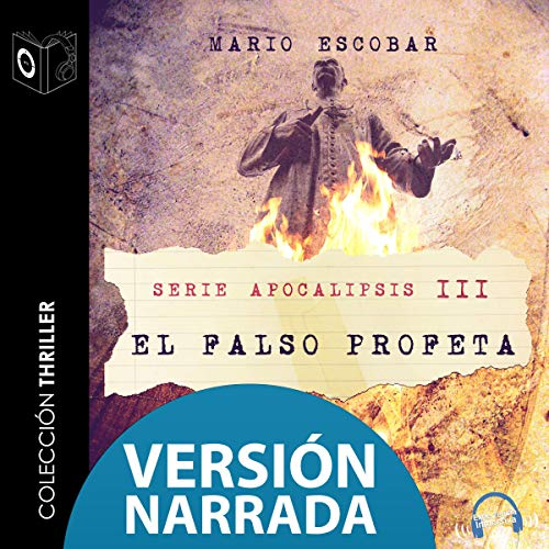 Apocalipsis III - El falso profeta - NARRADO (Spanish Edition) cover art