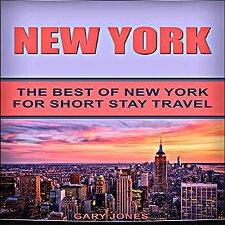 New York: The Best of New York for Short Stay Travel cover art