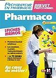 Pharmacologie - BP préparateur en Pharmacie 3e édition