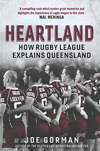 Heartland: How Rugby League Explains Queensland