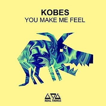 You Make Feel