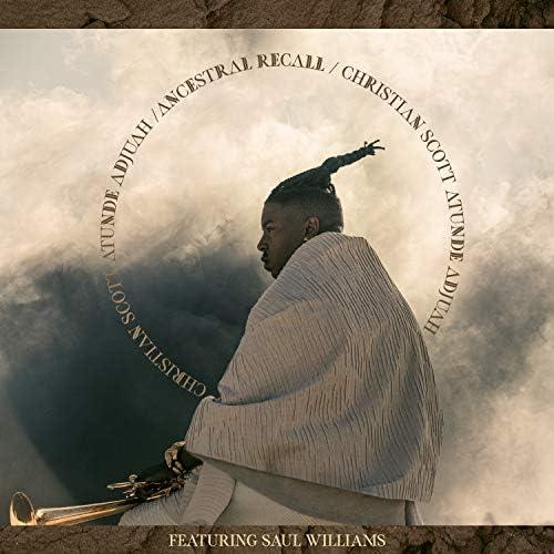 Christian Scott aTunde Adjuah feat. Saul Williams