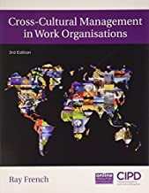 Cross-Cultural Management in Work Organisations by Ray French (2015-02-01)