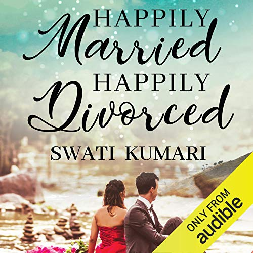 Happily Married Happily Divorced audiobook cover art