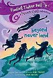 Finding Tinker Bell #1: Beyond Never Land...