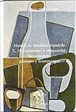 Manual de literatura española. Tomo X. Novecentismo y vanguardia