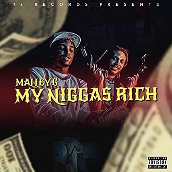 My niggas rich