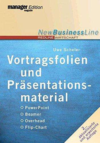 Vortragsfolien und Präsentationsmaterial - PowerPoint - Beamer - -Overhead - Flip-Chart