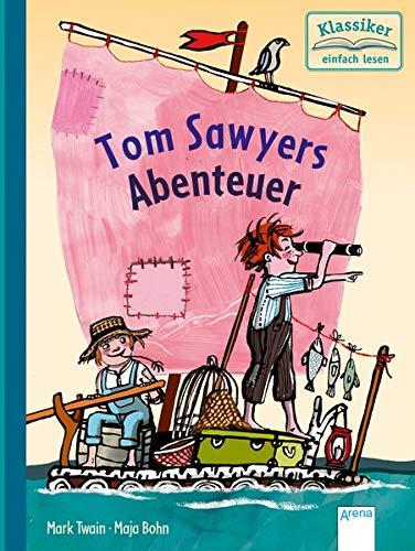 Tom Sawyers Abenteuer: Klassiker einfach lesen