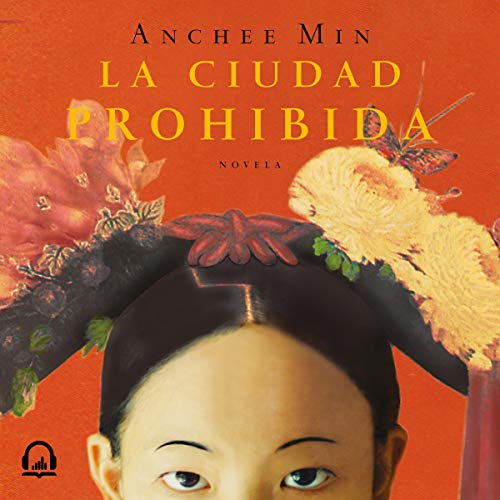 La ciudad prohibida [The Forbidden City] audiobook cover art
