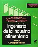 Ingeniería de la industria alimentaria, vol. I: conceptos básicos: 5 (Ciencias químicas. Tecnología bioquímica y de los alimentos)