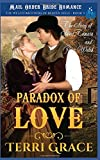 The Paradox of Love: The Story of Sweet Tamara and Peter Welch (The Welch Brothers of Beaver Hills)