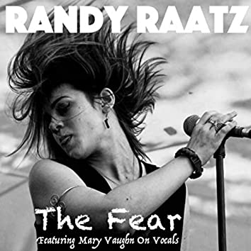 The Fear (feat. Mary Vaughn)