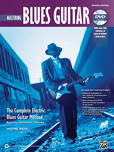 Complete Blues Guitar Method: Mastering Blues Guitar (2nd Edition) | Guitar | Book & DVD (Complete Electric Blues Guitar Method)