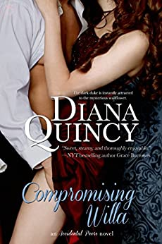 Compromising Willa (Accidental Peers Book 3) by [Diana Quincy]