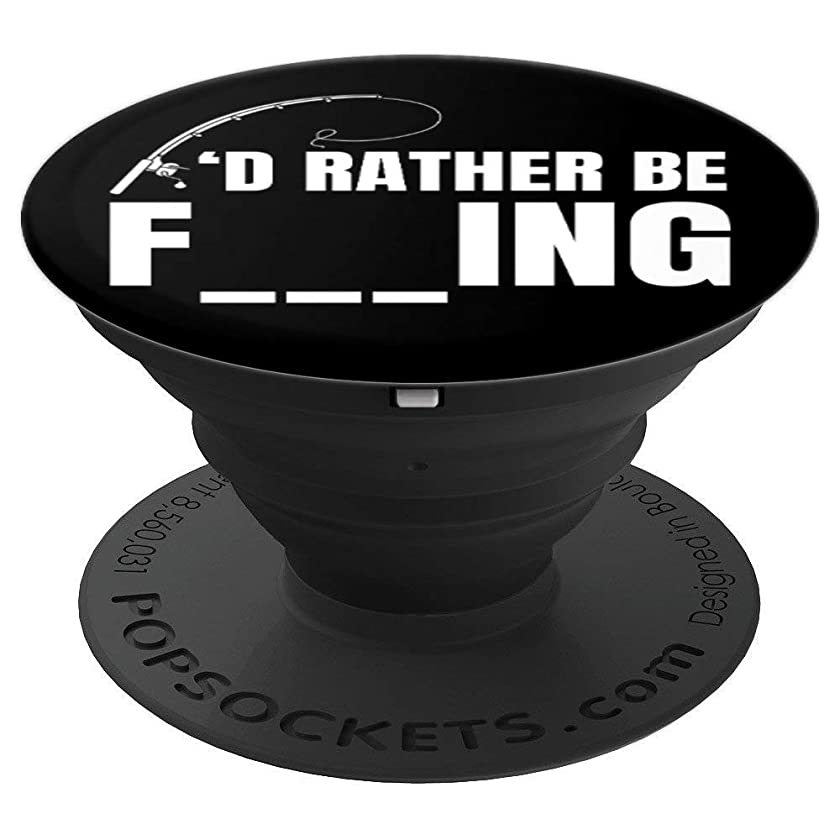 I'd Rather Be Fishing Funny - PopSockets Grip and Stand for Phones and Tablets